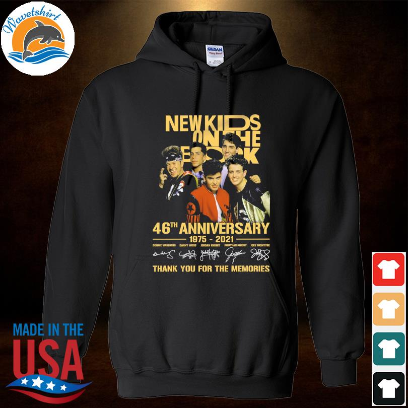 Official New Kids On The Block 46th anniversary 1975 2022 thank you for the memories signatures s Hoodied