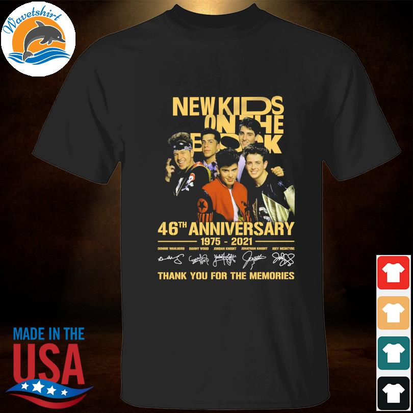 Official New Kids On The Block 46th anniversary 1975 2022 thank you for the memories signatures shirt
