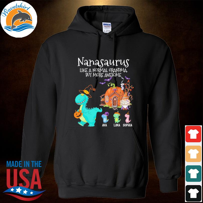 Personalized Nanasaurus Witch But More Awesome Halloween s Hoodied