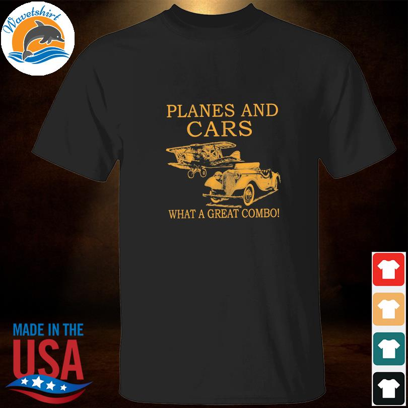Planes and Cars what a great combo shirt