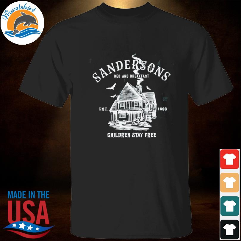 Sandersons bed and breakfast est 1693 children stay free shirt